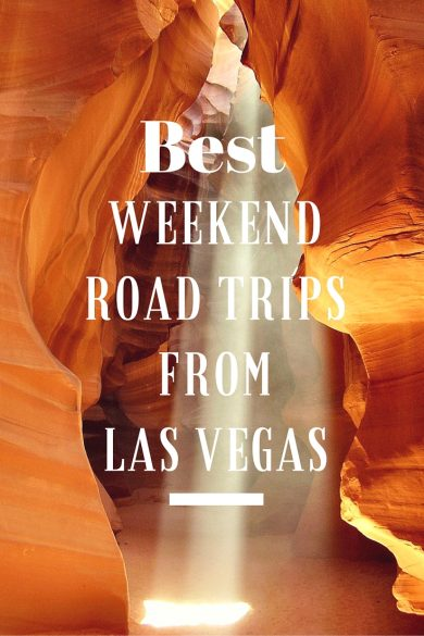 best weekend road trips from las vegas